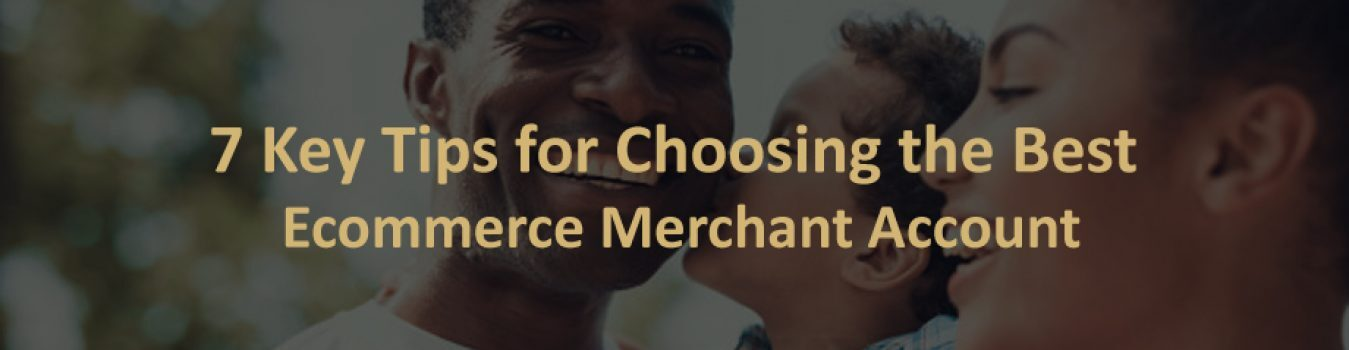 Best Ecommerce Merchant Account