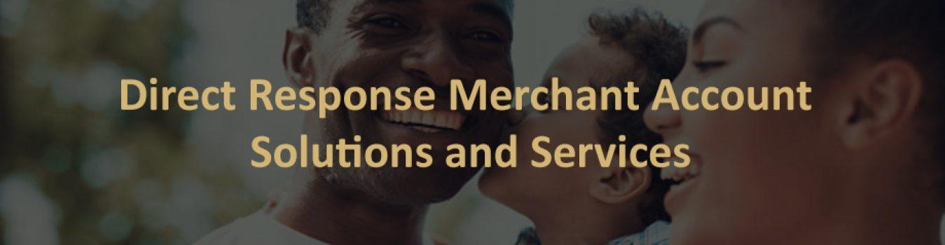 Direct Response Merchant Account