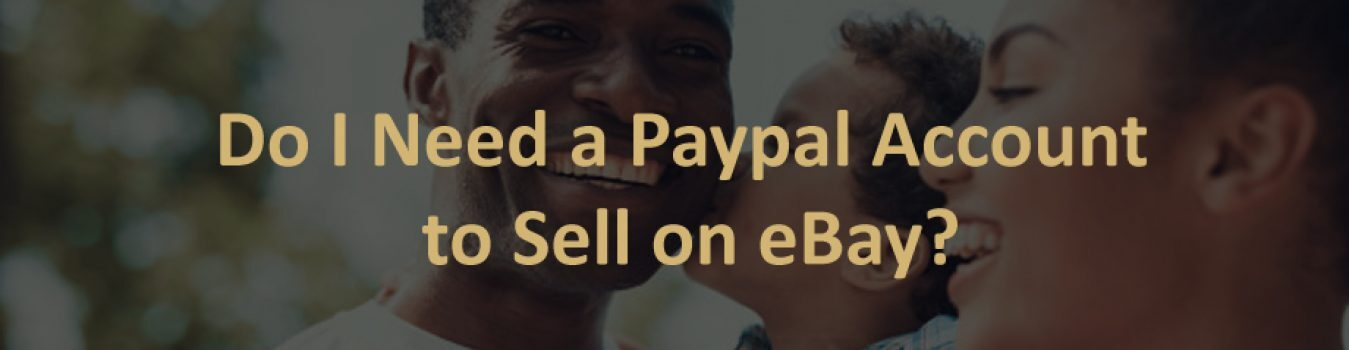 PayPal Account to Sell on eBay