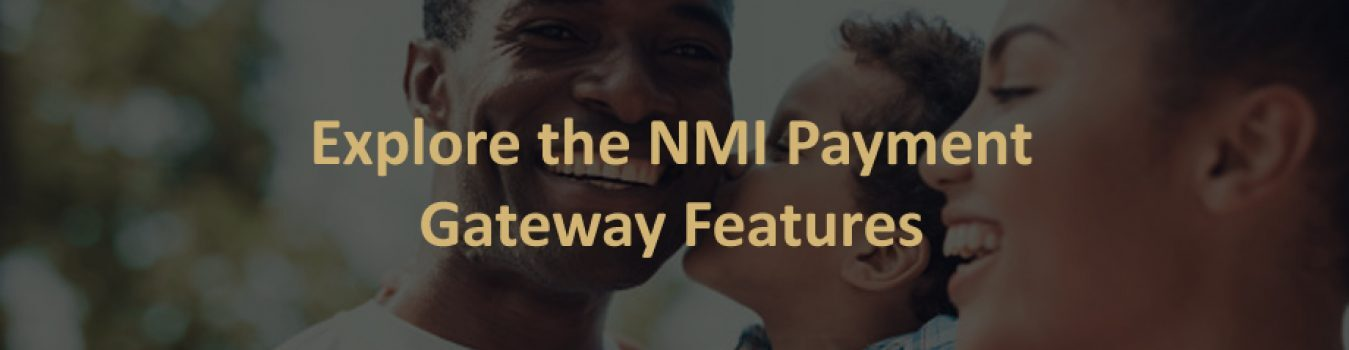 NMI Payment Gateway Features | 5 Star Processing