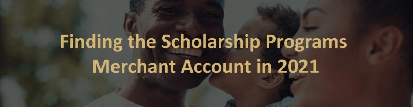 Scholarship Programs Merchant Account
