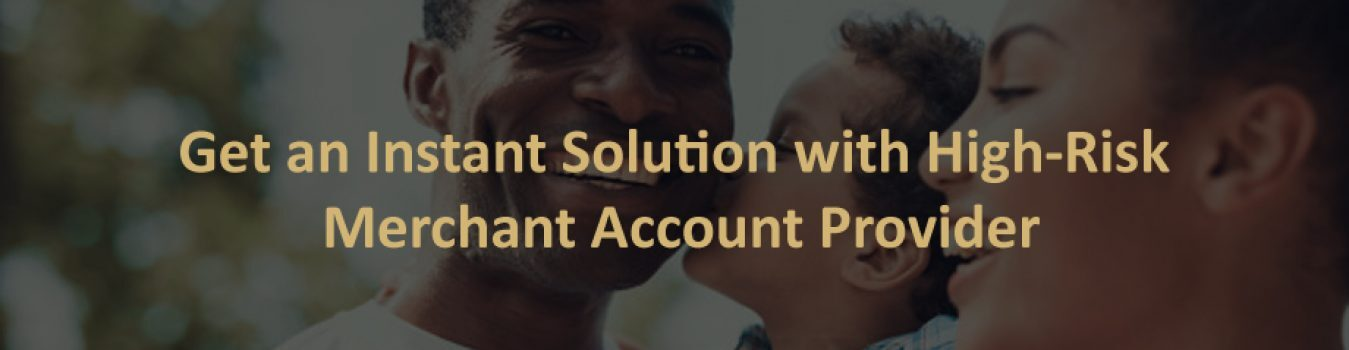 High-Risk Merchant Account Provider