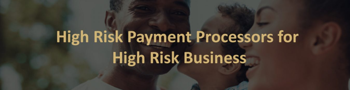 Find the best high-risk payment processors for high-risk business