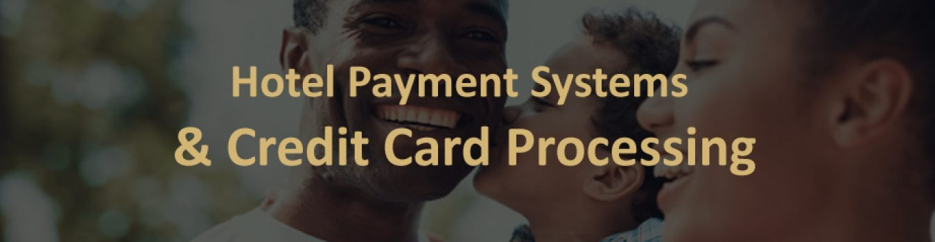 Hotel Payment Systems
