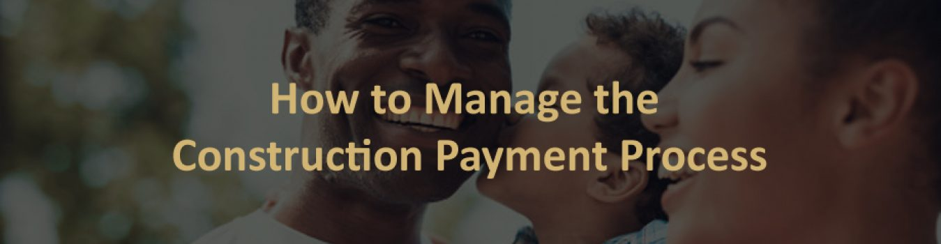 Construction Payment Process