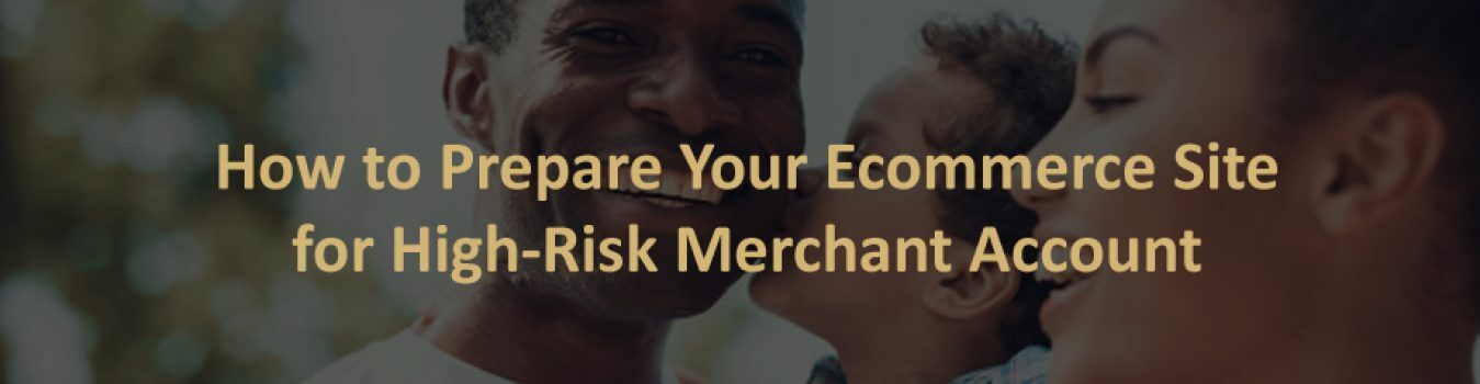 High-Risk Merchant Account for Ecommerce