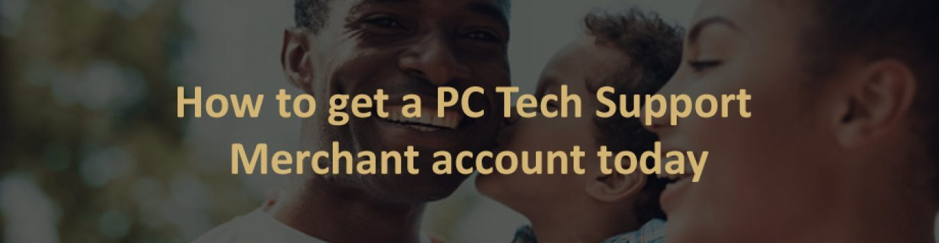 PC Tech Support Merchant Account