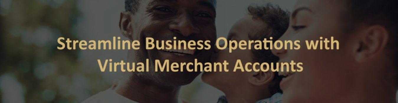 Virtual Merchant Accounts