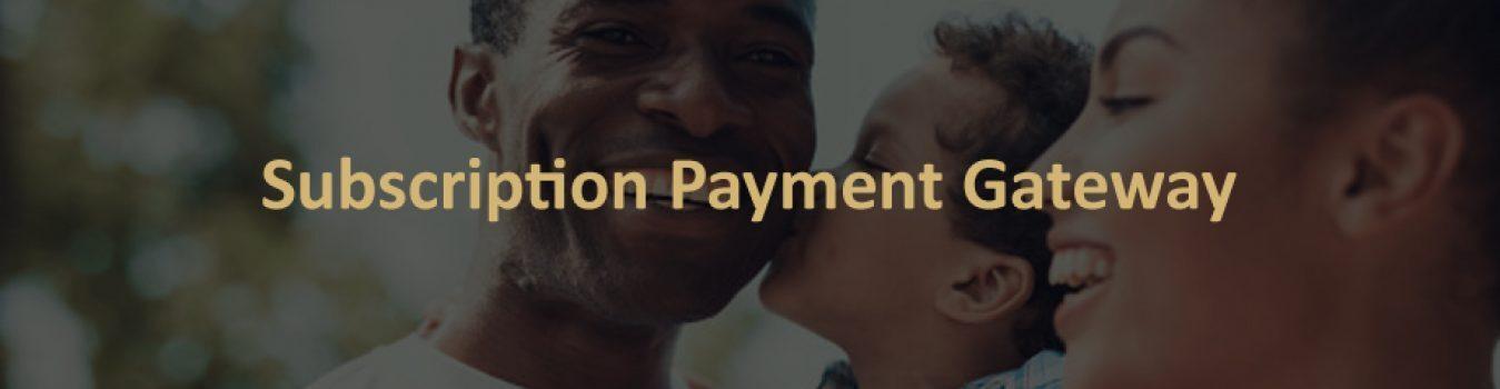 Subscription Payment Gateway