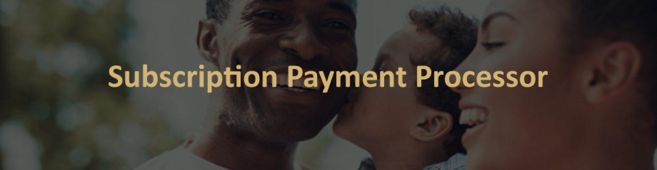 Subscription Payment Processor