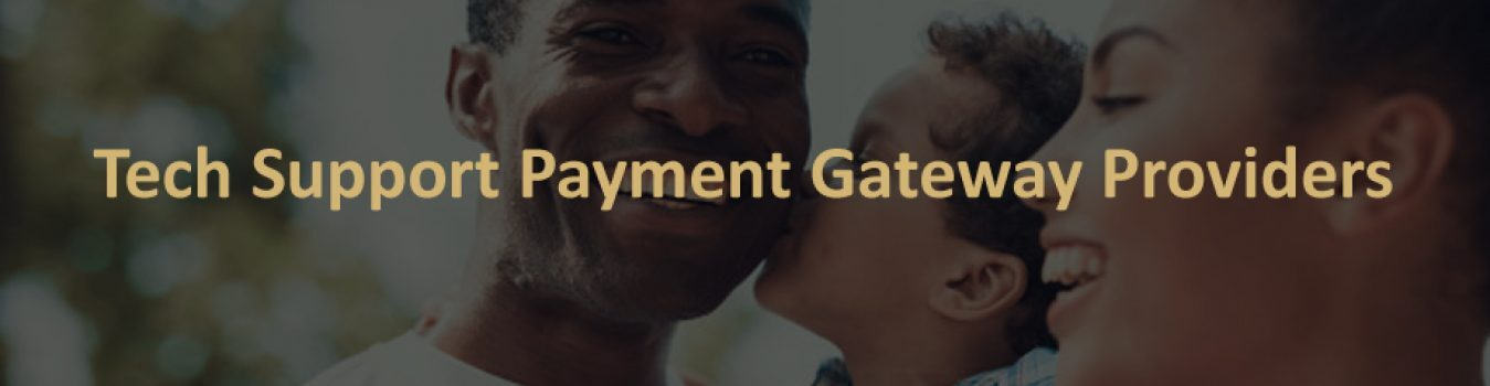 Tech Support Payment Gateway Providers