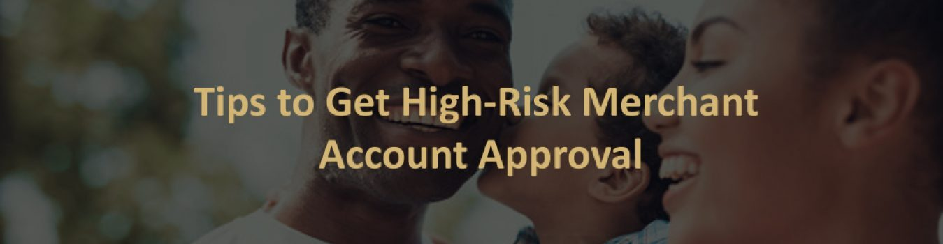 High-Risk Merchant Account Approval