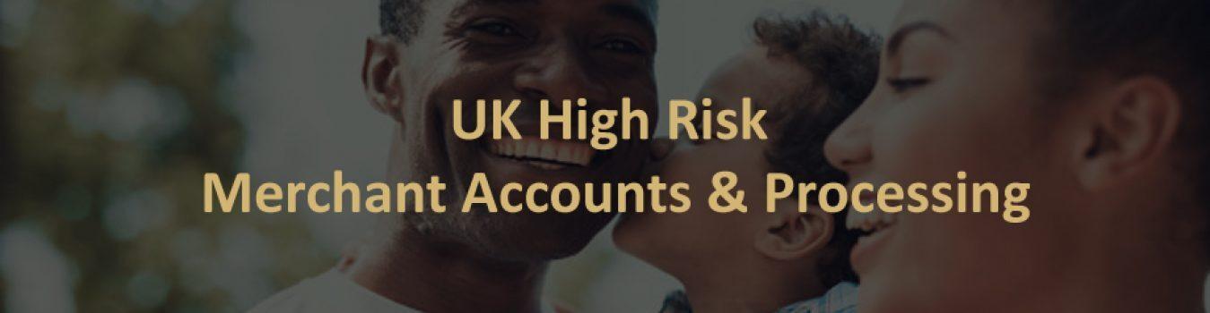 UK High Risk Merchant Account